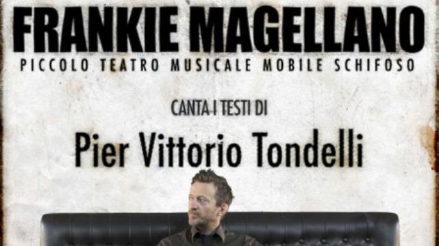 FRANKIE MAGELLANO CANTA P.V.TONDELLI